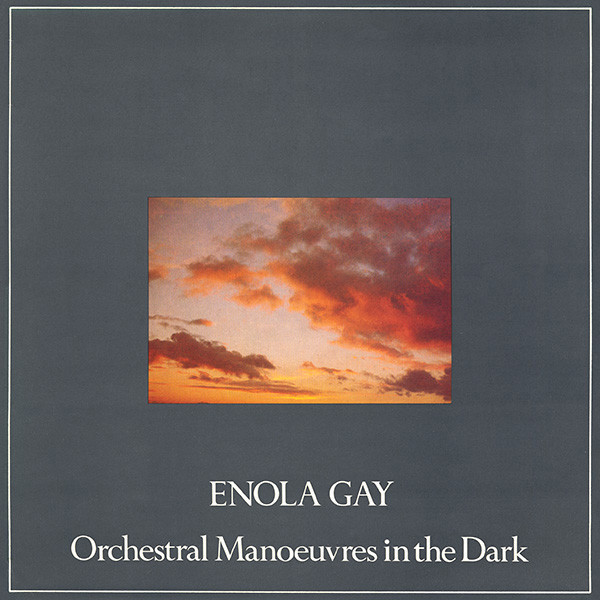 enola gay remixes by Orchestral Maneuvers in the Dark